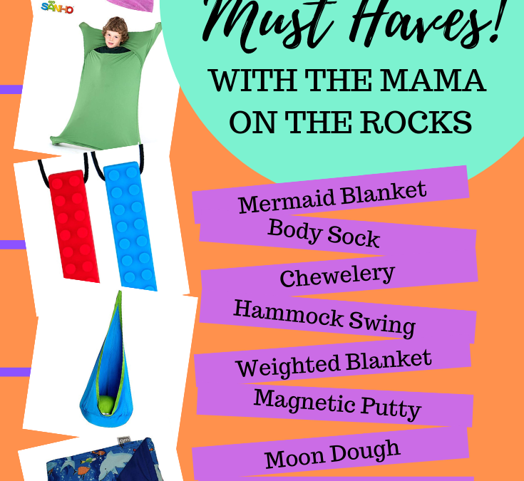 Friday Faves: Must-Haves for Kids with Sensory Needs