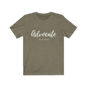 Advocate Unisex Jersey Tee | The Mama On The Rocks
