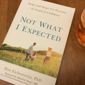 Not What I Expected: Help and Hope for Parents of Atypical Children | The Mama On The Rocks