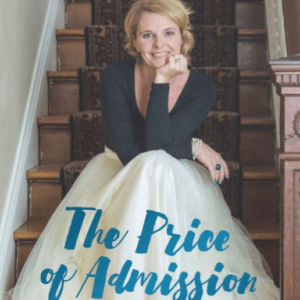 The Price of Admission: Embracing a Life of Grief and Joy by Liz Petrone | The Mama On The Rocks