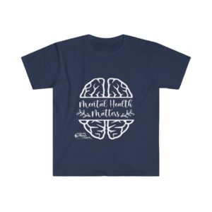 Mental Health Matters Unisex Soft Tee | The Mama On The Rocks